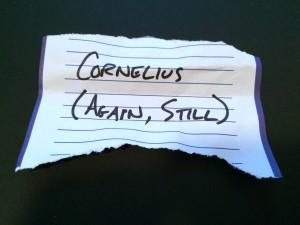 Cornelius (again, still)